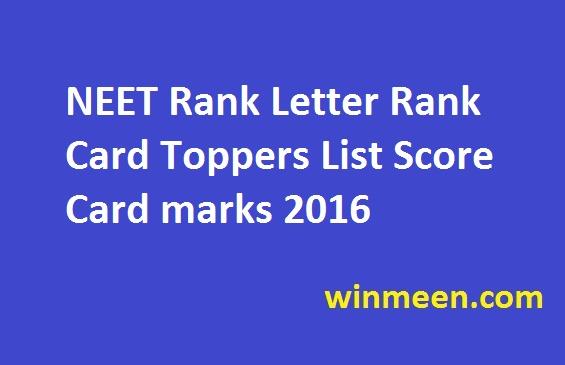 NEET Rank Letter Rank Card Toppers List Score Card marks 2016