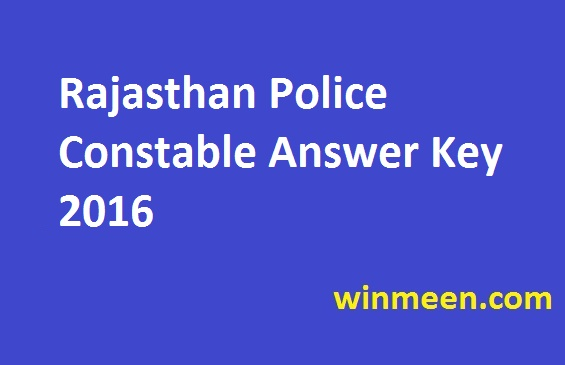 Rajasthan Police Constable Answer Key 2016
