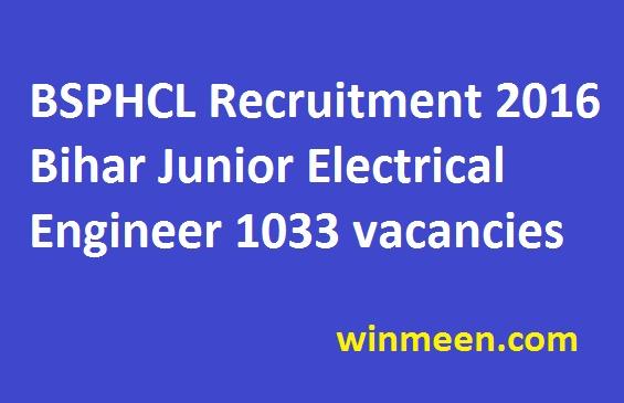 bsphcl-recruitment-2016-bihar-junior-electrical-engineer-1033-vacancies