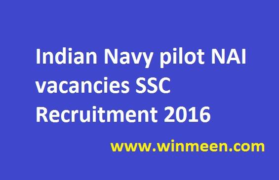 indian-navy-pilot-nai-vacancies-ssc-recruitment-2016