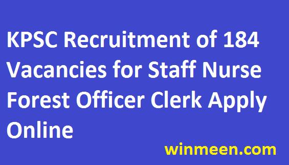 Kerala Public Service Commission Recruitment of 184 Forest Officer Staff Nurse Clerk Jobs Apply Online