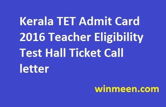 Kerala TET Admit Card 2016 Teacher Eligibility Test Hall Ticket Call letter