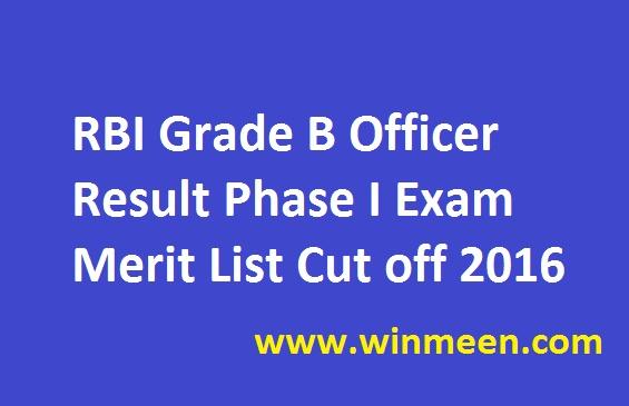 RBI Grade B Officer Result Phase I Exam Merit List Cut off 2016