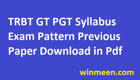 trbt-graduate-teacher-syllabus-2016-tripura-pgt-teacher-exam-pattern-previous-paper-in-pdf
