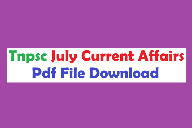Tamil Tnpsc Current Affairs July Pdf Download Quiz Format
