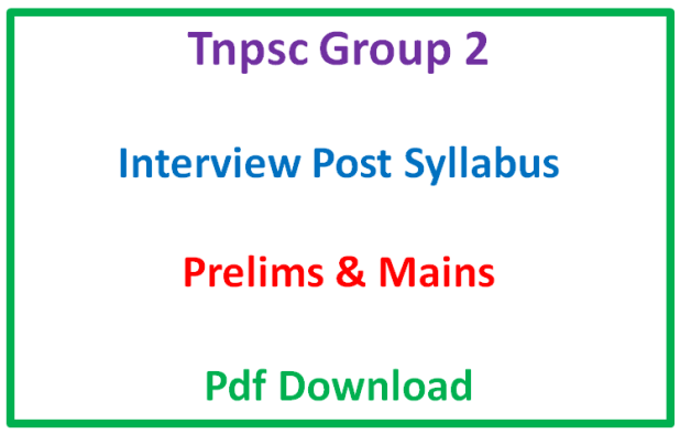 Tnpsc Group 2 Interview Post Prelims Syllabus Pdf Download