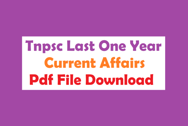 Tnpsc Last One Year Current Affairs Pdf File Download