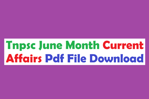 Tnpsc Current Affairs June Month Pdf