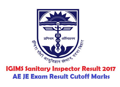 IGIMS Sanitary Inspector Result 2017 AE JE Exam Result Cutoff Marks