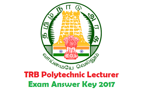 TN TRB Polytechnic Lecturer Answer Key 2017