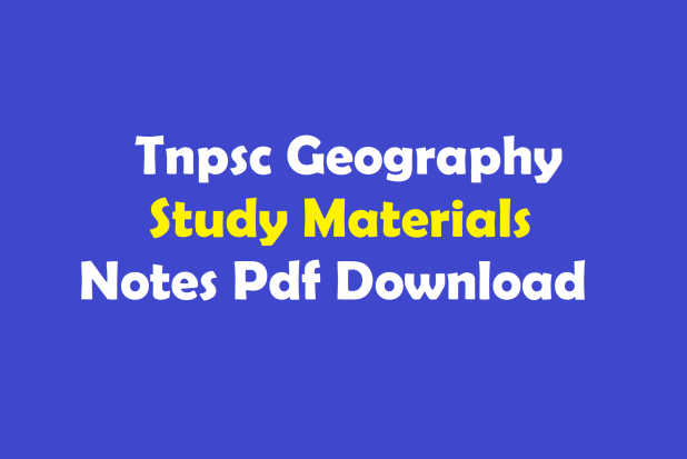 Tnpsc Geography Study Materials Notes Pdf Download