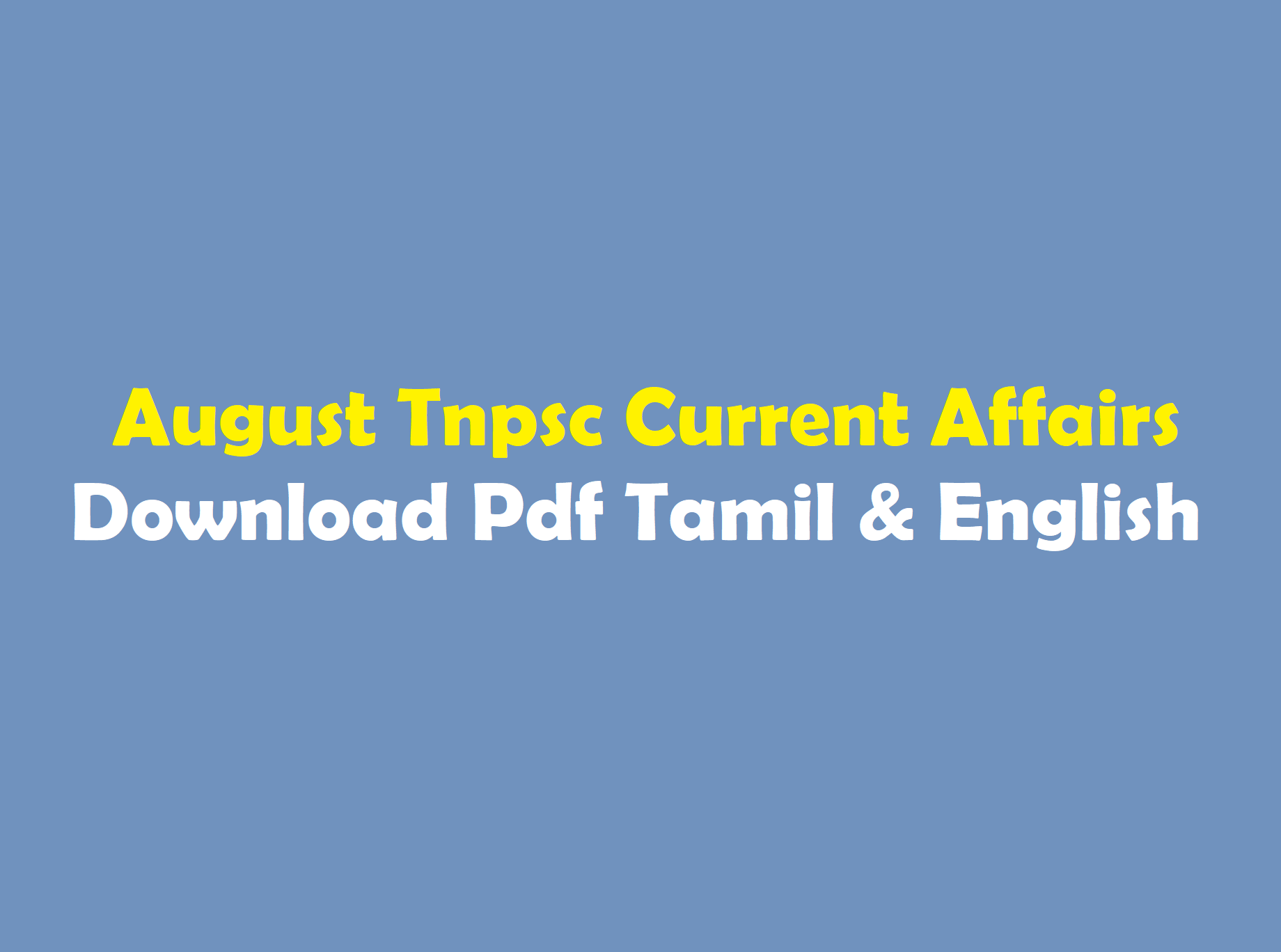 Tnpsc Current Affairs August Month 2019 Pdf Download [ Tamil