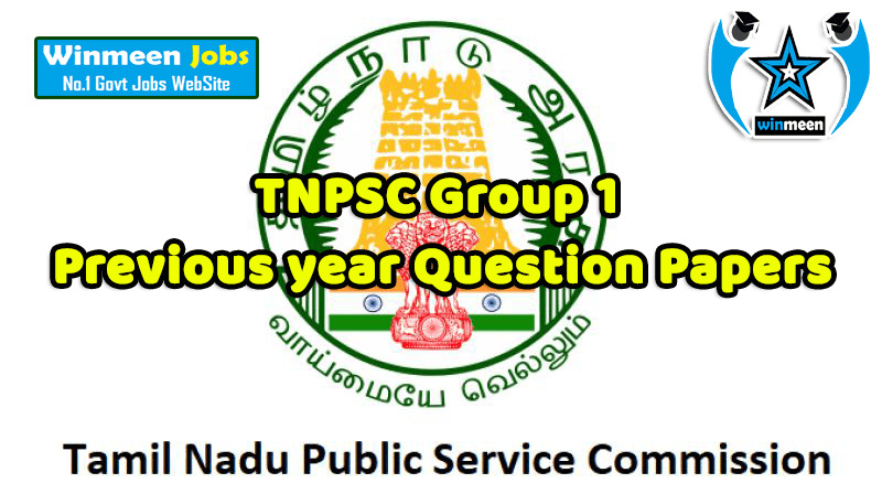 TNPSC Group 1 Previous year Question Papers Download in Pdf @ www