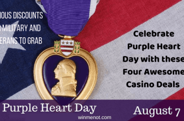 Celebrate Purple Heart Day with these Four Awesome Casino Deals