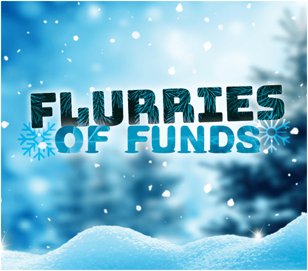 Flurries of Funds