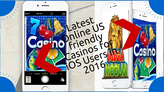 Latest online US friendly casino for iOS users in 2016