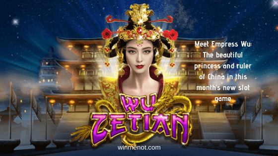 Meet Empress Wu_ The beautiful princess and ruler of China in this month's new slot game