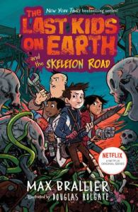 kids-the-last-kids-on-earth-skeleton-road