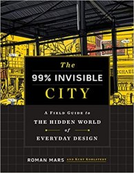 nonfic-the-99-invisible-city