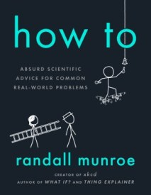 nonfiction-how-to-absurd-scientific-advice-for-common-real-world-problems