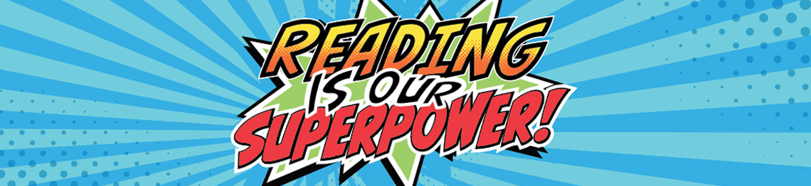 Image result for reading is our superpower