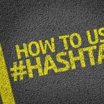 Why Use Hashtags? How the Perfect Hashtag Can Skyrocket Your Business.