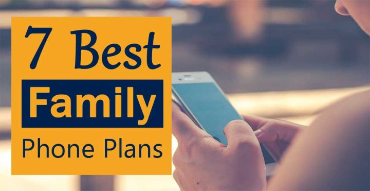 Best Family Cell Phone Plans 2019