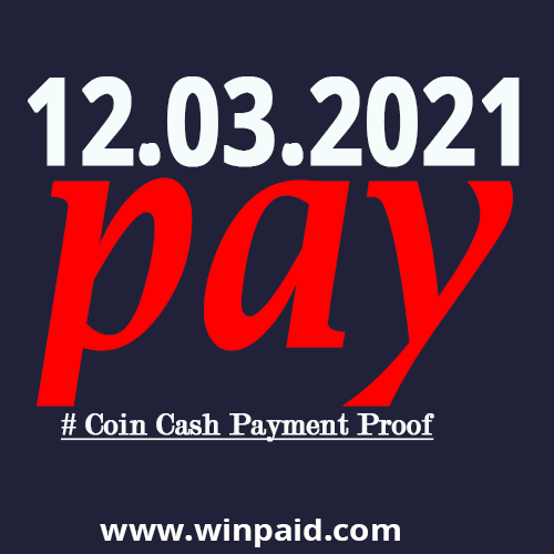 coin cash 12.03.2021 payment proof photo