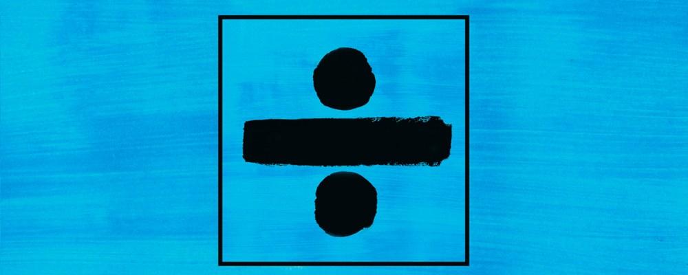 Ed Sheeran – ÷ (Divide)
