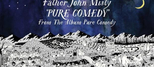 Father John Misty – Pure Comedy