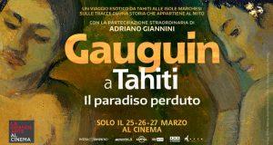 Gauguin a Tahiti – Il Paradiso Perduto