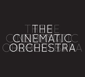 The Cinematic Orchestra a parole
