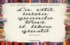 """Recensione """"La vita inizia quando trovi il libro giusto"""", Ali Berg & Michelle Kalus"""