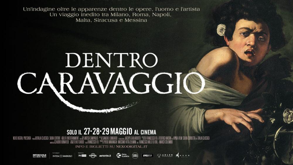 Dentro Caravaggio - al cinema il 27-28-29 Maggio