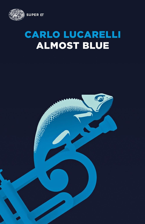 """""""Almost Blue"""" – Assaggi di lettura"""