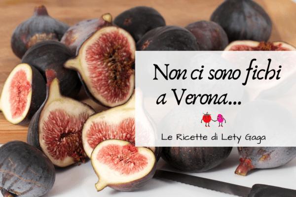 Non ci sono fichi a Verona!