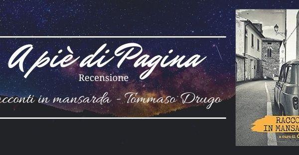"""Recensione """"Racconti in mansarda"""", Tommaso Drugo"""