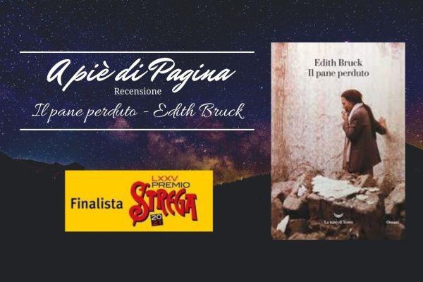 """Recensione """"Il pane perduto"""" – Edith Bruck"""