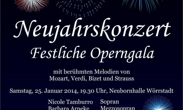 Vorankündigung: Großes Neujahrskonzert, festliche Opergala, am 25.01.2014 Neubornhalle Wörrstadt