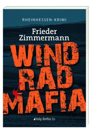 Frieder Zimmermann stellt mit WINDRADMAFIA seinen dritten Rheinhessenkrimi vor