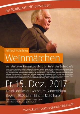 Weinmärchen mit Alfred Pointner im Museum Guntersblum, Kellerweg 20 am Donnerstag, den 15. Dezember 2017 – 20 Uhr.
