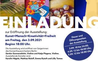 """Flyer zur Ausstellung """"Kunst=Mensch=Kreativität=Freiheit"""" vom 3.9.2021 bis 5.9.2021 im Alten Lazarett in Berlin-Rummelsburg"""