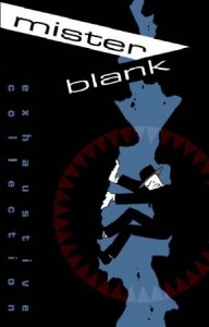 Mister Blank by Christopher Hicks. Image: PoweredByPopCulture.com