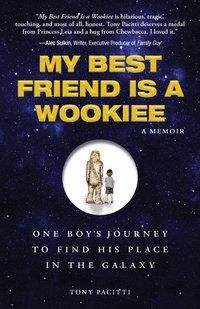 My Best Friend Is a Wookiee