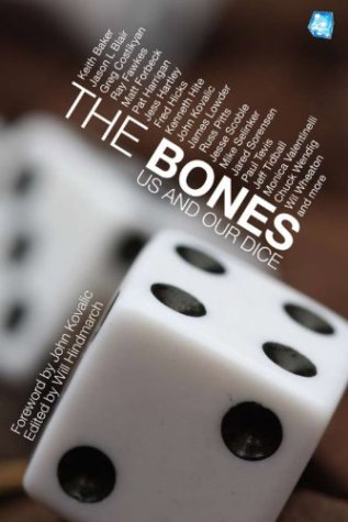 "Cover art for the book ""The Bones - Us And Our Dice"""