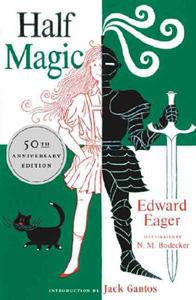 Half Magic by Edward Eager