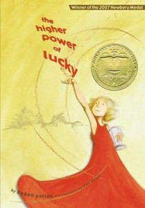 The Higher Power of Lucky by Susan Patron (illustrated by Matt Phelan)