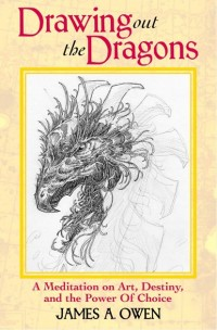 Drawing Out Dragons by James A. Owen