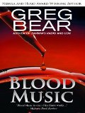Greg Bear, Blood Music