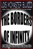 Lois McMaster Bujold, The Boarders of Infinity